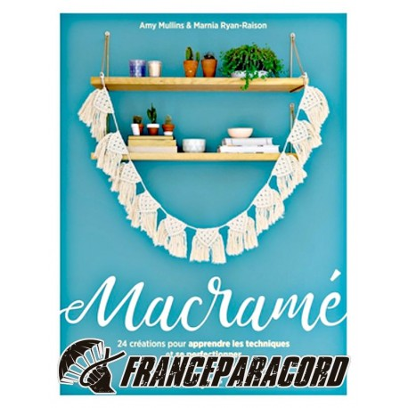 Macramé - to learn and improve (in french)